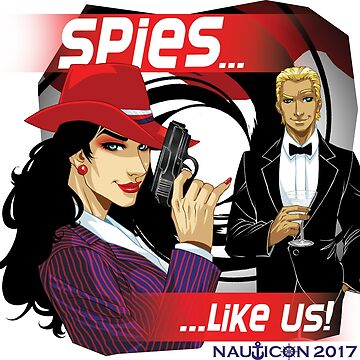 NAUTICON 2017 - SPIES...LIKE US! by Nauticon-Store
