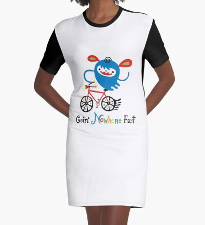 Going Nowhere Fast  Graphic T-Shirt Dress