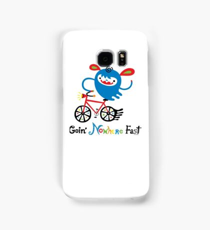 Going Nowhere Fast  Samsung Galaxy Case/Skin