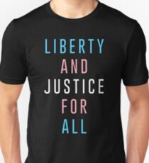 LIBERTY AND JUSTICE FOR ALL - TRANS RIGHTS T-Shirt