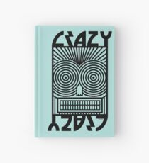 Crazy   Hardcover Journal