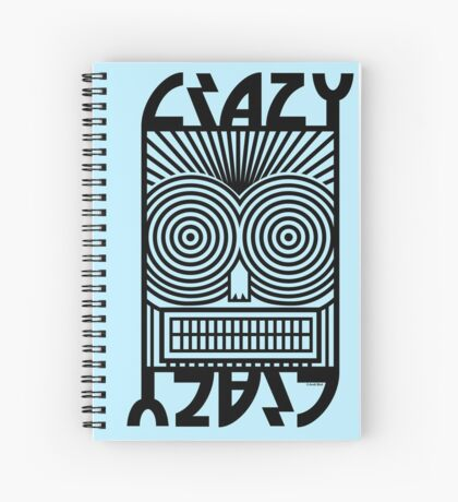 Crazy   Spiral Notebook