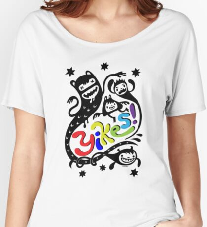 Yikes  Women's Relaxed Fit T-Shirt