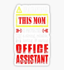 This Mom Is Protected By Office Assistant Tshirt T-Shirt  Sticker