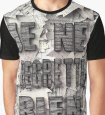 Je Ne Regrette Rien Graphic T-Shirt