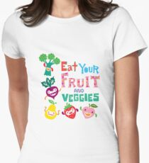 Eat Your Fruit & Veggies  Womens Fitted T-Shirt