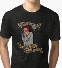 That which does not kill me Tri-blend T-Shirt