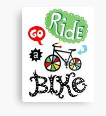 Go Ride a Bike   Metal Print