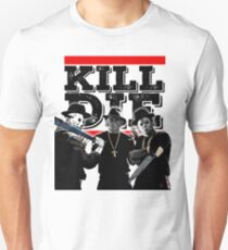 Kill DIE Unisex T-Shirt