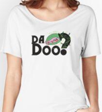 Da Doo? Women's Relaxed Fit T-Shirt