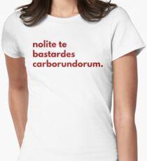Nolite te bastardes carborundorum (the handmaid's tale) Womens Fitted T-Shirt