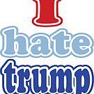 I hate trump by EthosWear