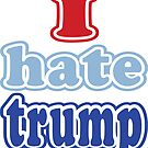 I hate trump by EthosWear