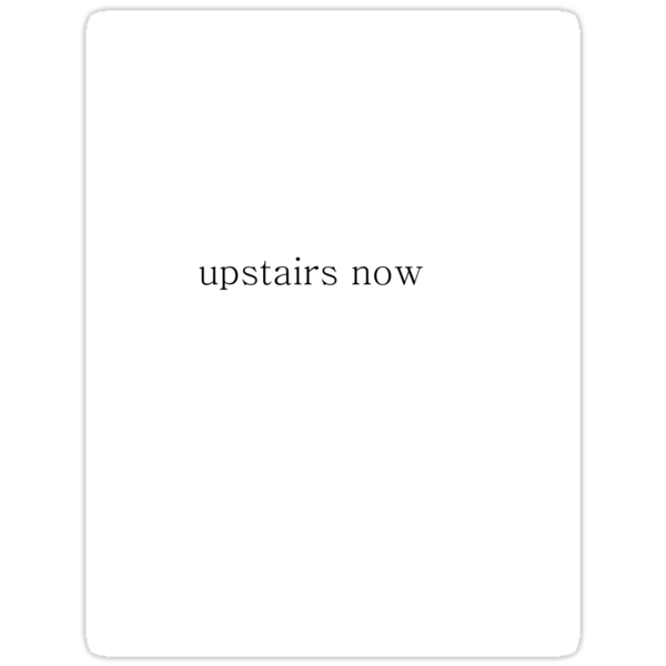 Upstairs Now by MrsO