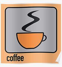 coffee orange Poster
