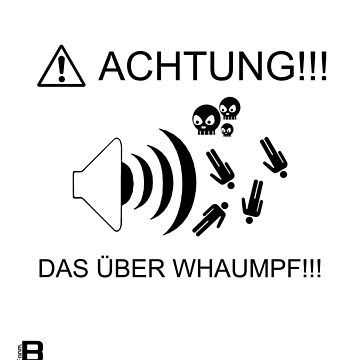 """Updated dzyn! 0909 """"Achtung!!! Das Über Whaumpf!!!"""" by VII23"""