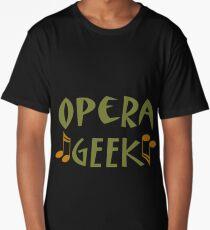 Opera Music Geek Long T-Shirt
