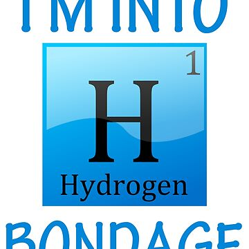 i'm into Hydrogen by eFfany