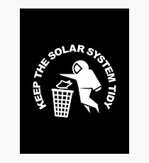 Keep the Solar System Tidy - White Photographic Print