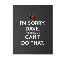 HAL - I'M SORRY DAVE - BLACK