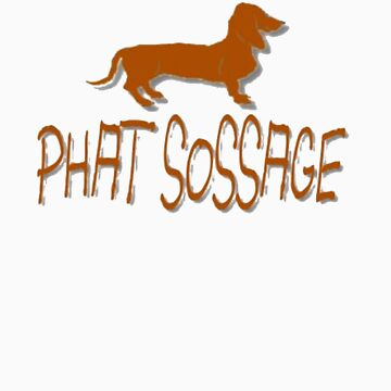 Phat Sossage by PhatSossage