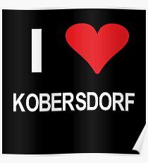 I love Kobersdorf Poster