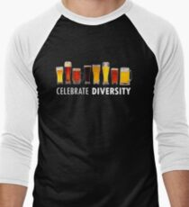 Celebrate Beer Diversity Funny Men's Baseball ¾ T-Shirt