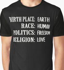 Birth Place Earth Race Human Politics Freedom Graphic T-Shirt