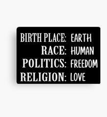 Birth Place Earth Race Human Politics Freedom Canvas Print