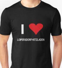 I love Loipersdorf-Kitzladen Unisex T-Shirt