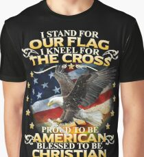 I Stand For Our Flag I Kneel For The Cross American Christian Graphic T-Shirt