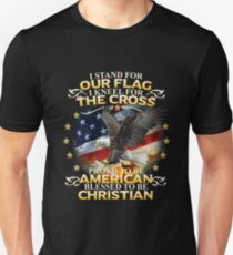 I Stand For Our Flag I Kneel For The Cross American Christian Unisex T-Shirt