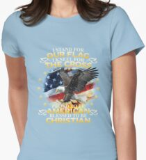 I Stand For Our Flag I Kneel For The Cross American Christian Womens Fitted T-Shirt