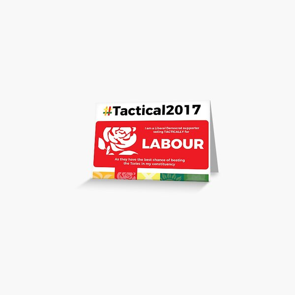 Lib Dem supporting Labour Greeting Card