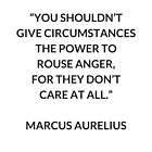 MARCUS AURELIUS on Anger - Stoic Philosophy Quote by IdeasForArtists
