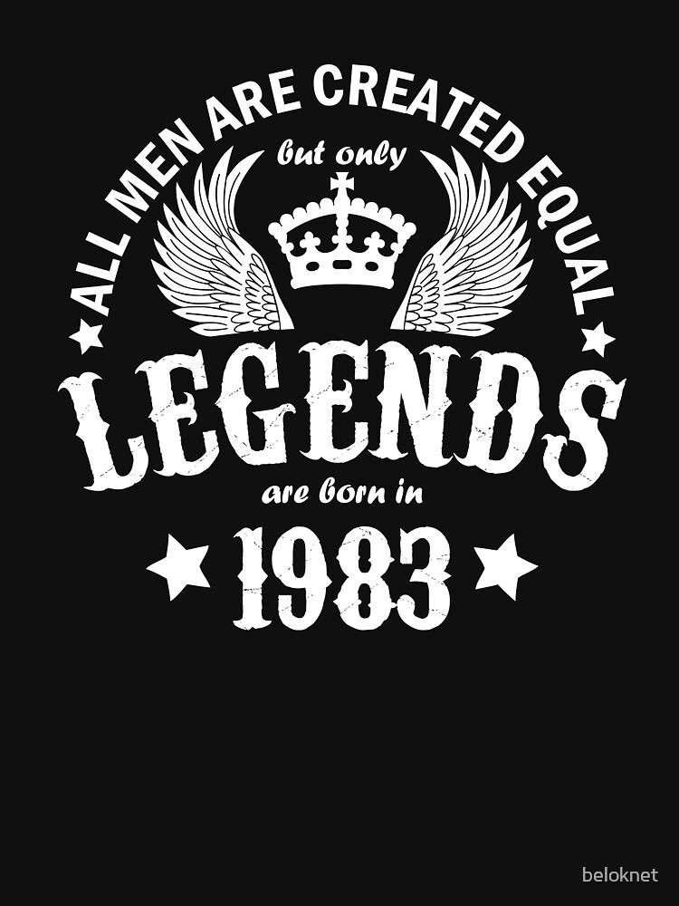 Legends are Born in 1983 by beloknet