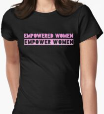 Empowered Women Empower Women Women's Fitted T-Shirt