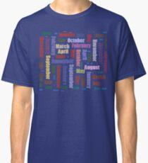 Camiseta clásica El tiempo no se detiene - La vida continúa - calendario de meses del año