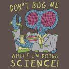 Bug Science by jarhumor