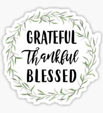 Grateful Thankful Blessed Sticker