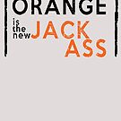 Orange is the New Jackass Comedy Tragedy for Trump's McMerica by electrovista