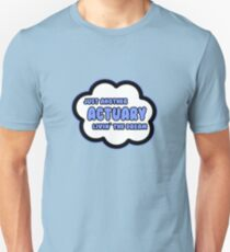 Just Another Actuary Livin' The Dream T-Shirt