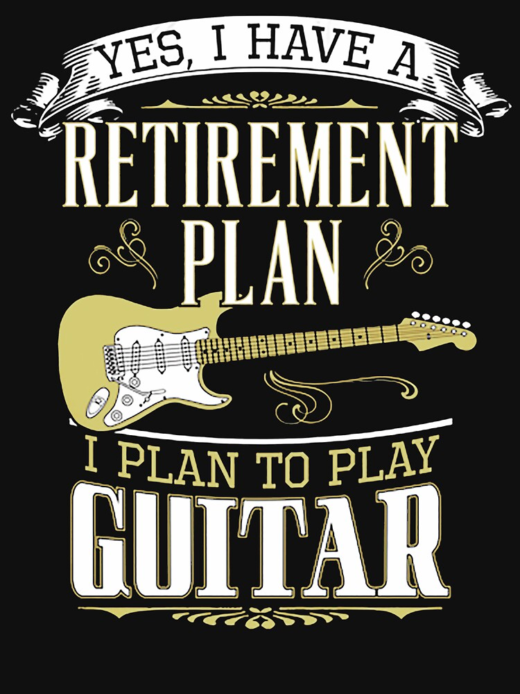 Guitar - Retirement Plan by Fantasticguitar