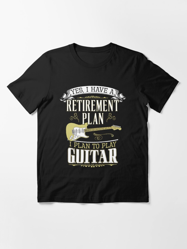 Alternate view of Guitar - Retirement Plan Essential T-Shirt