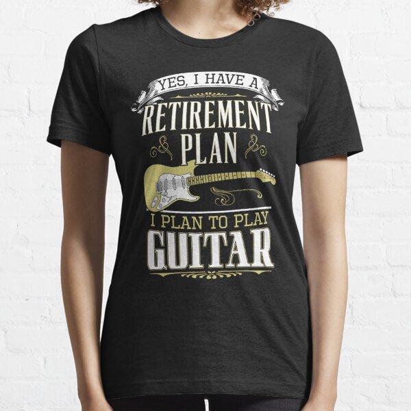 Guitar - Retirement Plan Essential T-Shirt