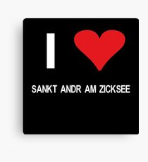 I love Sankt Andrä am Zicksee Canvas Print