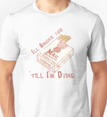 i'll smoke you T-Shirt