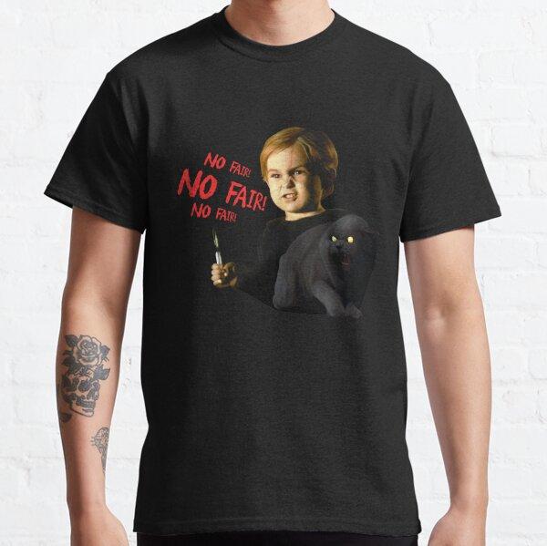 No fair! No fair! No fair! Classic T-Shirt