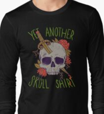 Yet Another Skull Shirt Long Sleeve T-Shirt