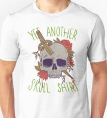 Yet Another Skull Shirt T-Shirt